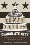 Chris Myers Asch and George Derek Musgrave: Chocolate City