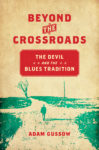Gussow: Beyond the Crossroads