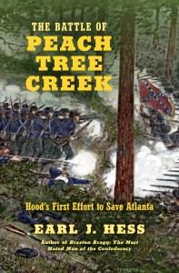 Earl Hess: The Battle of Peach Tree Creek