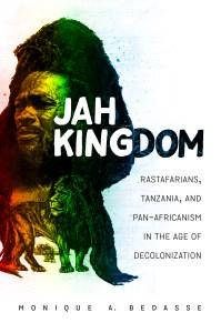 Monica Bedasse, Jah Kingdom