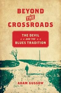Adam Gussow, Beyond the Crossroads