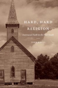 John Hayes, Hard, Hard Religion