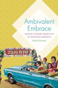 Rachel Kranson, Ambivalent Embrace