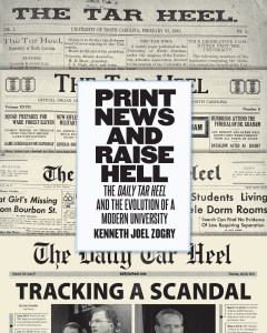 Print News and Raise Hell by Kenneth Joel Zogry