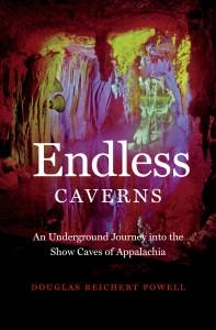 Endless Caverns by Douglas Reichert Powell
