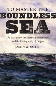 To Master the Boundless Sea by Jason W. Smith