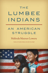 The Lumbee Indians by Malinda Maynor Lowery