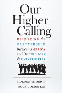 Our Higher Calling by Holden Thorp and Buck Goldstein