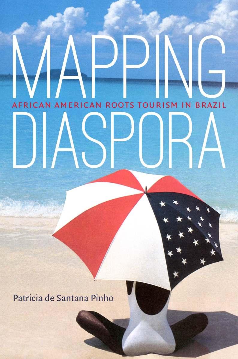 Mapping Diaspora by Patricia de Santana Pinho