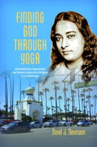 Finding God Through Yoga by David J. Neumann