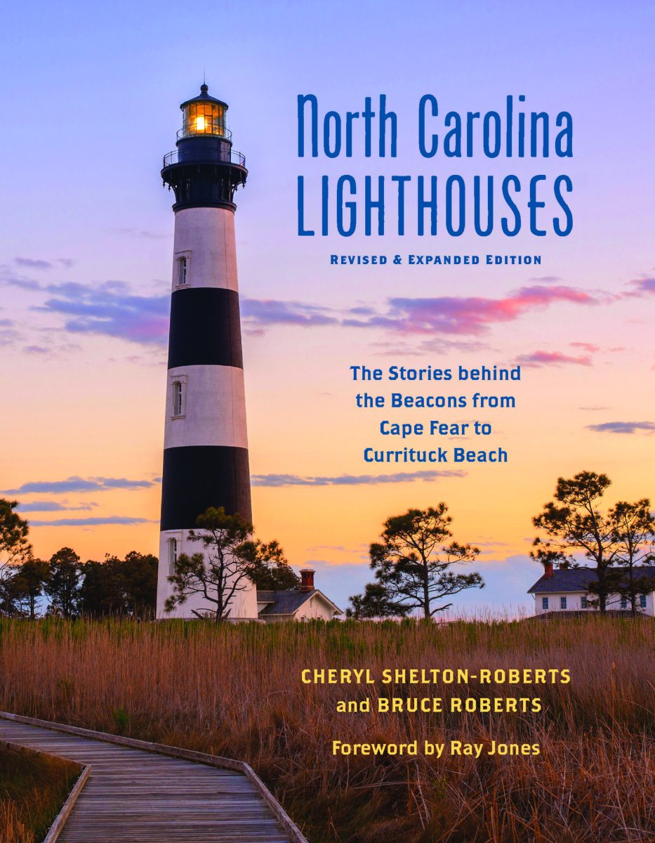 North Carolina Lighthouses, Revised and Expanded Edition