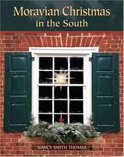 Moravian Christmas in the South, by Nancy Smith Thomas