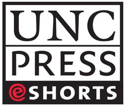 UNC Press E-Book Shorts logo