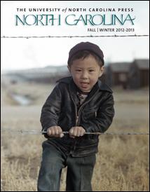 Fall 2012 UNC Press catalog of new books