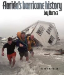 Florida's Hurricane History, Second Edition, by Jay Barnes