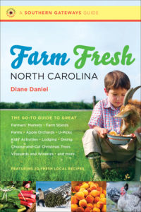 Farm Fresh North Carolina, by Diane Daniel