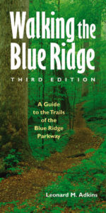 Walking the Blue Ridge, by Leonard M. Adkins