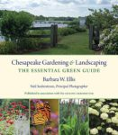 Chesapeake Gardening and Landscaping, by Barbara Ellis