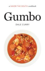 Gumbo: a Savor the South® cookbook, by Dale Curry