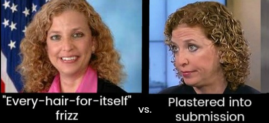 Debbie Wasserman Schultz's hair frizzy vs plastered with gel Uncurly.com