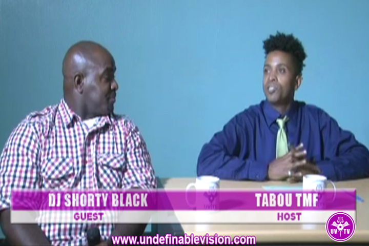DJ Shorty Black talks with Tabou TMF on Undefinable Vision (Part 4)