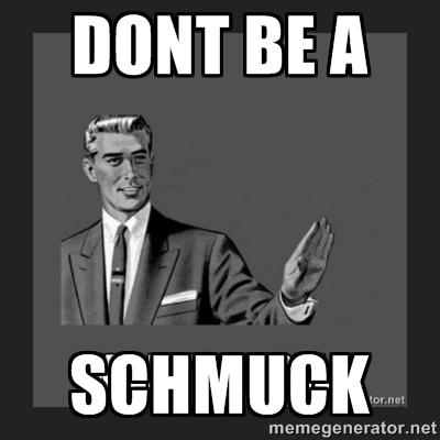 Image result for schmuck yiddish