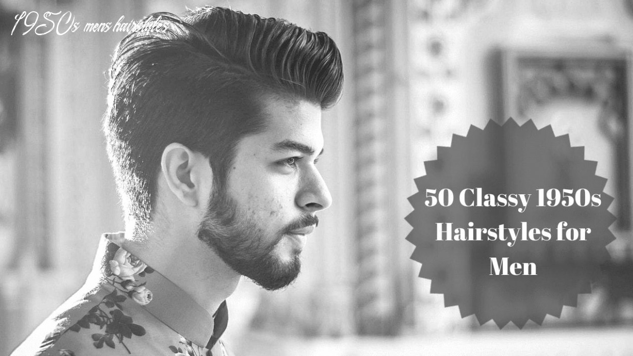 11 Classy 1911s Hairstyles for Men - Men Hairstyles World