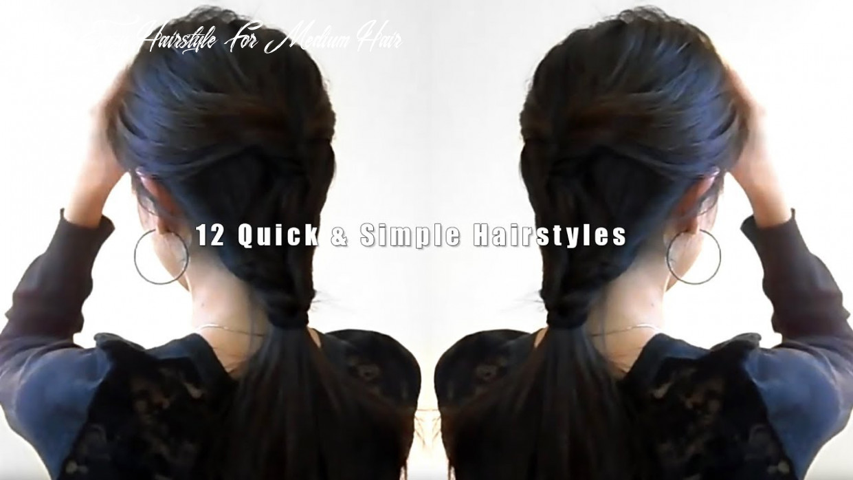8 Quick & Simple Hairstyles