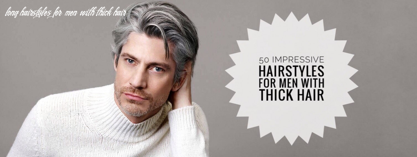 Have Thick Hair? Here are 10 Ways to Style It (for Men) - Men ...