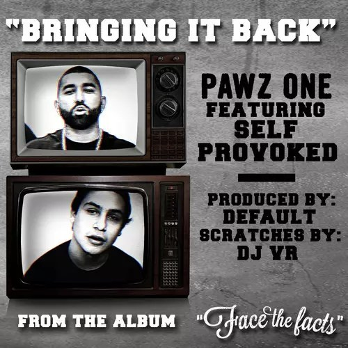 "Pawz One (Los Angeles, CA) - ""Bringing It Back"" Ft. Self Provoked (Official Music Video)"