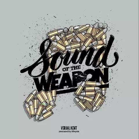 VerbalKent - Sound Of The Weapon