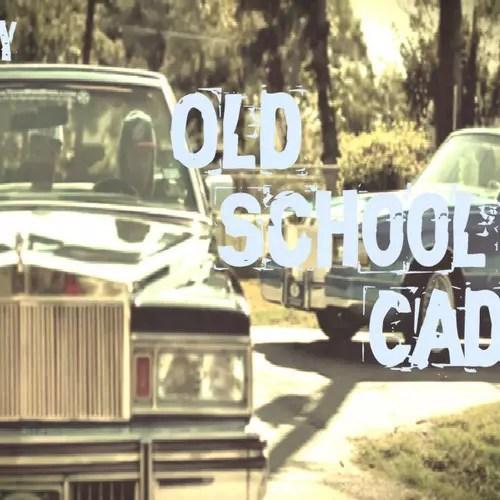 Old School Cadi