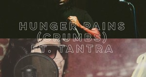 Kwalified - Hunger Pains (Crumbs) feat. Tantra