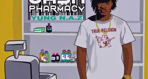 Yung N.A.Z - Cash Pharmacy (Album)