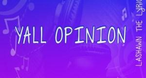 LaShawn The Lyricist - Y'all Opinion (Prod. By Nayz)