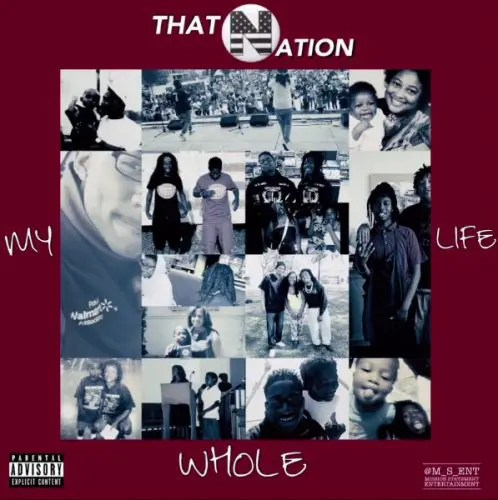 That Nation - My Whole Life