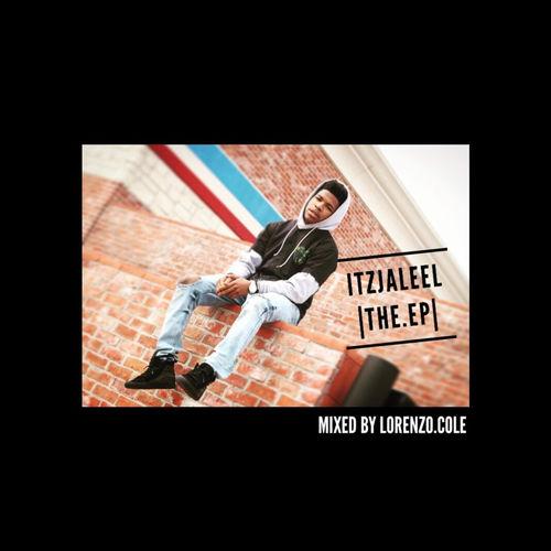 Itz Jaleel U2013 U201cThe EPu201d (Album)