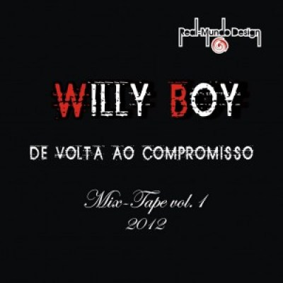 WILLY BOY  - MIX TAPE DE VOLTA AO COMPROMISSO VOL 1