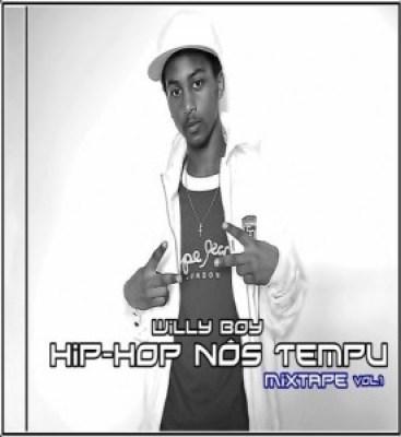 WILL BOY - MIX TAPE HIP-HOP NOS TEMPO VOL.1