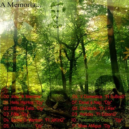 DJY INDIFERENTE - A MEMÓRIA