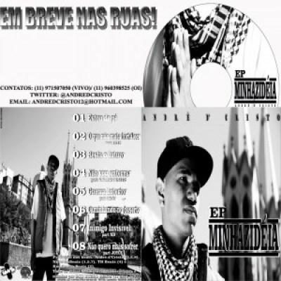 Brevemente nas ruas a EP MINHAZIDEIA do rapper André d' Cristo