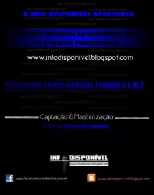 """O Blog  Info Disponível Apresenta: Mixtape """"Informação Disponível Vol.1"""" (Promo)"""