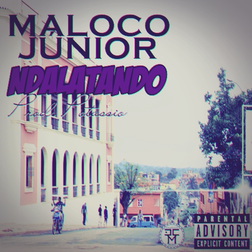 Maloco Júnior - Ndalatando (Prod. Potássio)