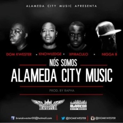 Dom Kwester - Nos somos Alameda City Music feat Knowledge, Xpiraculo e Nigga B