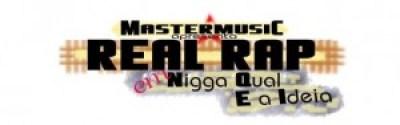 Real Rap - Nigga Qual é a Ideia (prod. by Kinas)