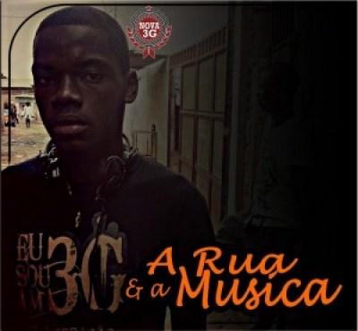 Mixtape: Nova 3G - A Rua e a Musica