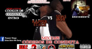 Rapper Stage Vs Silas Bob - Códigos de Conduta
