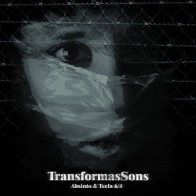 EP: Absinto e Tecla 6/4 - Transformassons