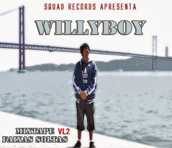 Mixtape: Willy Boy - Faixas Soltas Vol.2