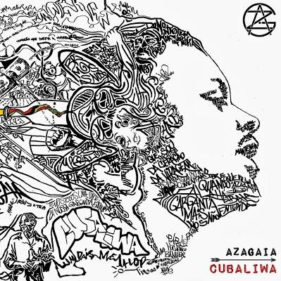 Álbum: Azagaia - Cubaliwa
